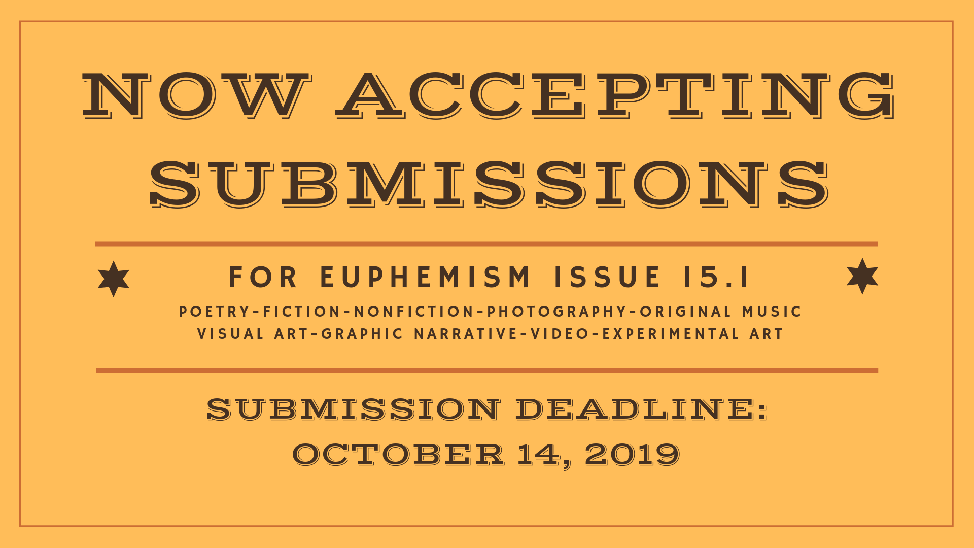 now accepting submissions for euphemism issue 15.1
